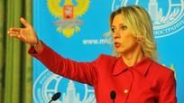 Phát ngôn viên Bộ Ngoại giao Nga cáo buộc phương Tây có kế hoạch kiềm chế Moskva