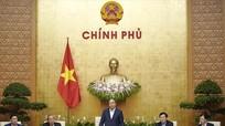 Chính phủ họp phiên thường kỳ thảo luận về tình hình kinh tế - xã hội