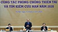 Thủ tướng Nguyễn Xuân Phúc: Phải chủ động, đồng bộ trong phòng, chống thiên tai