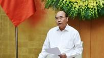 Thủ tướng Nguyễn Xuân Phúc chủ trì phiên họp Chính phủ thường kỳ tháng 8