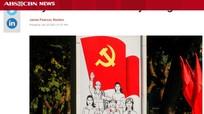 Báo chí quốc tế: Đại hội XIII Đảng Cộng sản Việt Nam - con đường đi đến những thành tựu mới