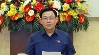 Chủ tịch Quốc hội Vương Đình Huệ: Linh hoạt tổ chức giám sát trước tình hình Covid-19
