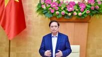 Thủ tướng Phạm Minh Chính: Không để lỡ nhịp phục hồi kinh tế, không để nước ta tụt hậu