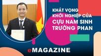 Khát vọng khởi nghiệp của cựu nam sinh trường Phan