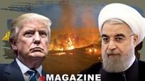 Cục diện đối đầu Mỹ - Iran: 'Lửa' đang ở phía trước ?