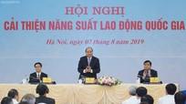 Thủ tướng Nguyễn Xuân Phúc chủ trì Hội nghị cải thiện năng suất lao động quốc gia