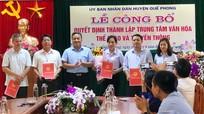 Quế Phong công bố quyết định thành lập Trung tâm Văn hóa, Thể thao và Truyền thông