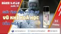 Vũ khí hóa học của Nga khiến giới tình báo khiếp sợ