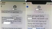 Bộ Công an cảnh báo thủ đoạn mới của tội phạm về giả mạo tin nhắn thương hiệu