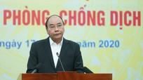 Thủ tướng Nguyễn Xuân Phúc: Mỗi người dân là một chiến sỹ trên mặt trận phòng chống dịch