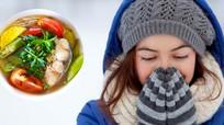 6 món canh, súp, cháo giữ ấm cơ thể ngày giá rét