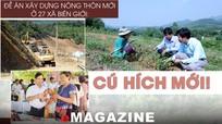 Đề án xây dựng nông thôn mới ở 27 xã vùng biên giới: Cú hích mới!