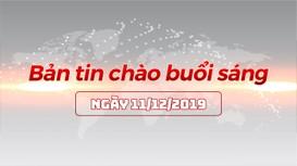 Bản tin chào buổi sáng Nghệ An ngày 11/12/2019