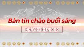 Bản tin chào buổi sáng Nghệ An ngày 01/01/2020