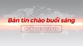 Bản tin chào buổi sáng Nghệ An ngày 12/02/2020