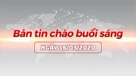 Bản tin chào buổi sáng Nghệ An ngày 16/03/2020