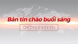 Bản tin chào buổi sáng Nghệ An ngày 20/03/2020