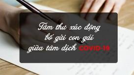 Tâm thư xúc động bố gửi con gái giữa tâm dịch Covid-19