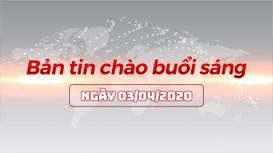 Bản tin chào buổi sáng Nghệ An ngày 03/04/2020