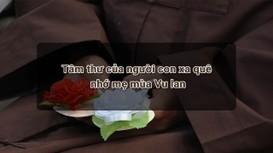 Tâm thư của người con xa quê nhớ mẹ mùa Vu lan