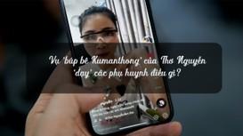 Vụ 'búp bê Kumanthong' của Thơ Nguyễn 'dạy' các phụ huynh điều gì?