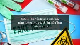 Covid-19: Nếu không tỉnh táo, năng lượng tiêu cực sẽ 'ăn mòn' bạn  trước cả virus