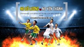 Trực tiếp: Chung kết NĐ Đô Lương - NĐ Yên Thành