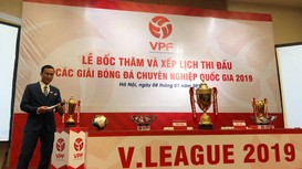 Trực tiếp: Lễ bốc thăm xếp lịch thi đấu V.League 2019