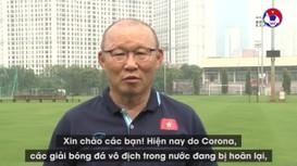 HLV Park Hang-seo và trợ lý Hàn Quốc chia sẻ 'bí kíp' tập thể lực tại nhà