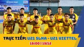 TRỰC TIẾP: U21 Sông Lam Nghệ An - U22 Viettel (15:00)
