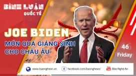 Joe Biden - món quà Giáng sinh cho châu Âu?