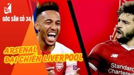 Arsenal đại chiến Liverpool: Còn gì để mất?