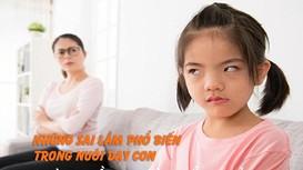 Những sai lầm phổ biến trong nuôi dạy con mà nhiều người mắc phải