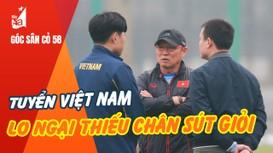 Tuyển Việt Nam lo ngại thiếu chân sút giỏi; Ronaldo không là cầu thủ hiệu quả nhất Serie A