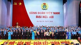 Bộ Chính trị ban hành Nghị Quyết về đổi mới tổ chức và hoạt động của Công đoàn Việt Nam