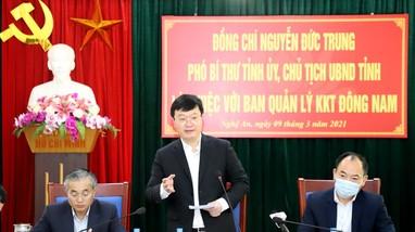 Chủ tịch UBND tỉnh Nguyễn Đức Trung làm việc với Ban quản lý Khu kinh tế Đông Nam