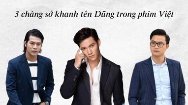 Sự trùng hợp kỳ lạ của 3 mỹ nam đóng vai Sở Khanh trong phim Việt