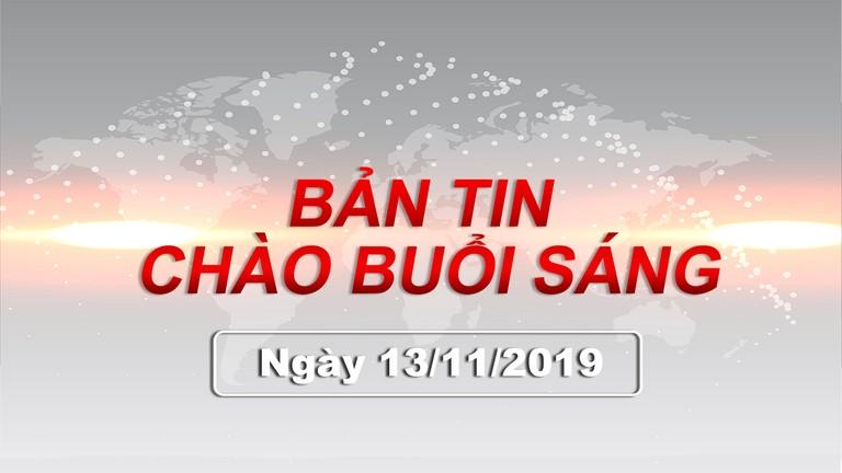 Bản tin chào buổi sáng Nghệ An ngày 13/11/2019