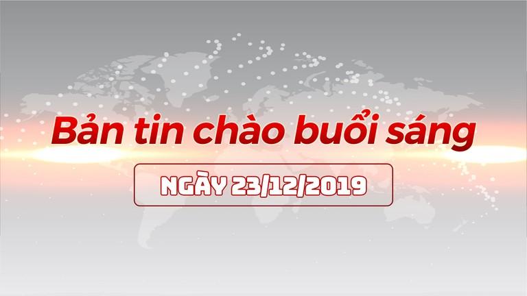 Bản tin chào buổi sáng Nghệ An ngày 23/12/2019