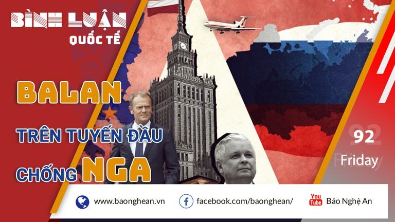 Ba Lan trên tuyến đầu chống Nga