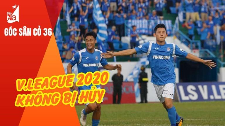 V.League 2020 vẫn diễn ra như kế hoạch; MU, Chelsea hưởng đặc quyền ở Ngoại hạng Anh