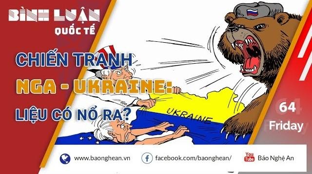 Chiến tranh Nga-Ukraine liệu có nổ ra?