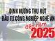 [Infographic] – Định hướng thu hút đầu tư công nghiệp Nghệ An đến năm 2025
