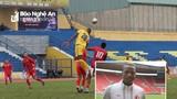 Sông Lam Nghệ An thử việc thêm ngoại binh từng đá Serie A