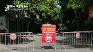 Phong tỏa 70 hộ dân phường Lê Mao (TP Vinh) liên quan đến ca nhiễm Covid-19