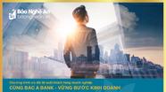 Cùng BAC A BANK vững bước kinh doanh
