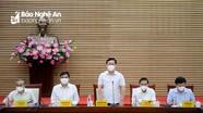 Chủ tịch UBND tỉnh Nguyễn Đức Trung: Ưu tiên cao nhất cho phòng, chống dịch Covid-19