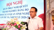 Quán triệt Nghị quyết Đại hội Đảng bộ Khối Các cơ quan tỉnh nhiệm kỳ 2020 - 2025