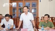 Chủ tịch UBND tỉnh: Thắt chặt quản lý tài nguyên, khoáng sản miền Tây Nghệ An
