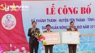 Xã Khánh Thành (Yên Thành) đón bằng công nhận xã đạt chuẩn nông thôn mới